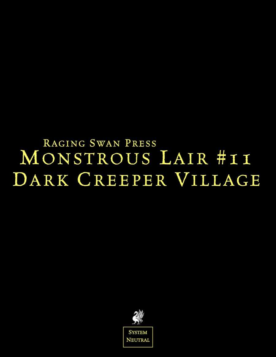 Monstrous Lair #11: Dark Creeper Village