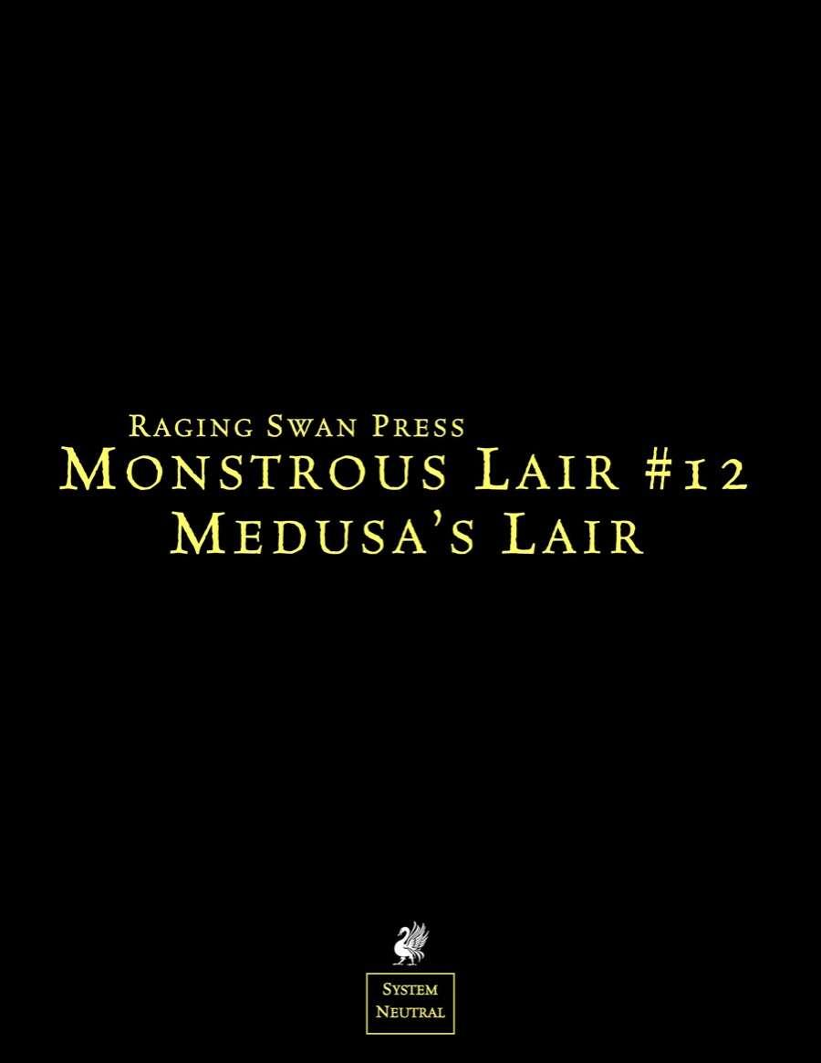 Monstrous Lair #12: Medusa's Lair