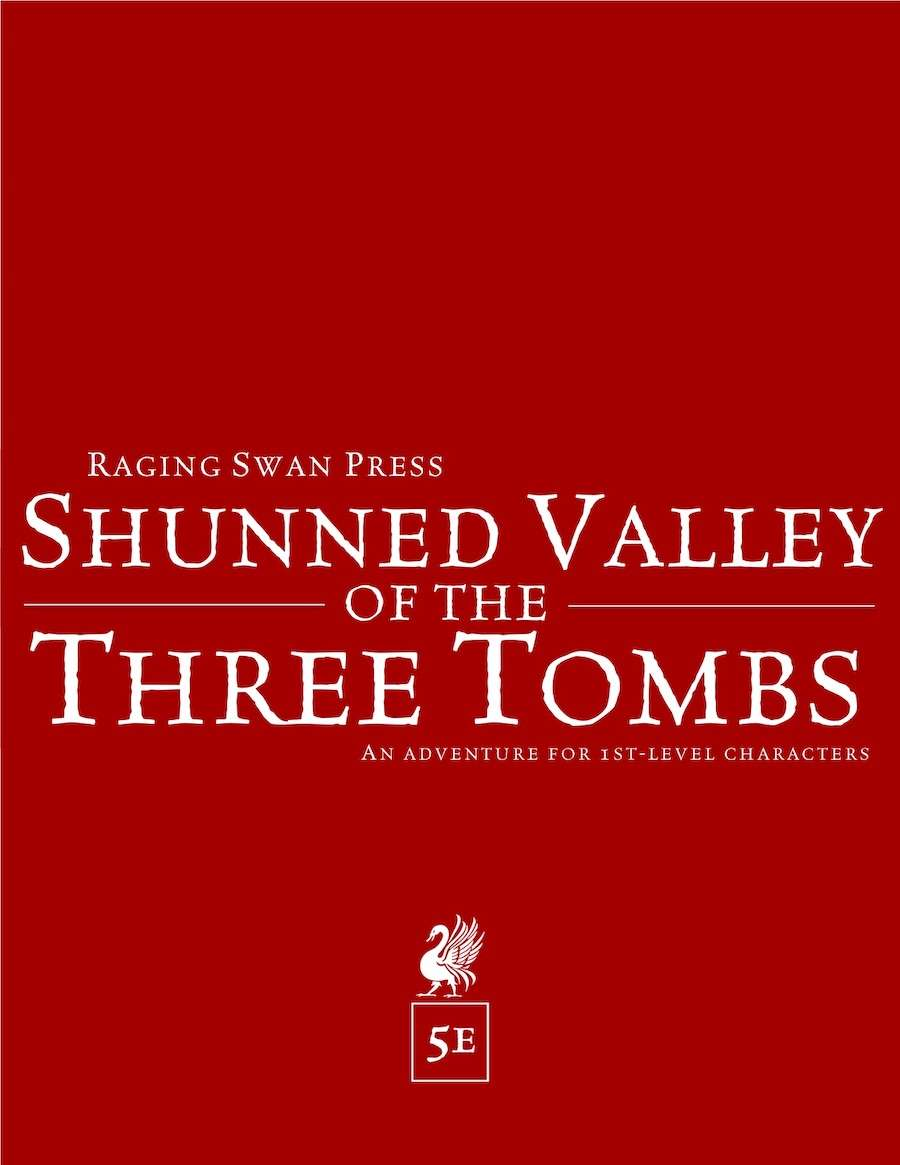 Shunned Valley of the Three Tombs (5e)