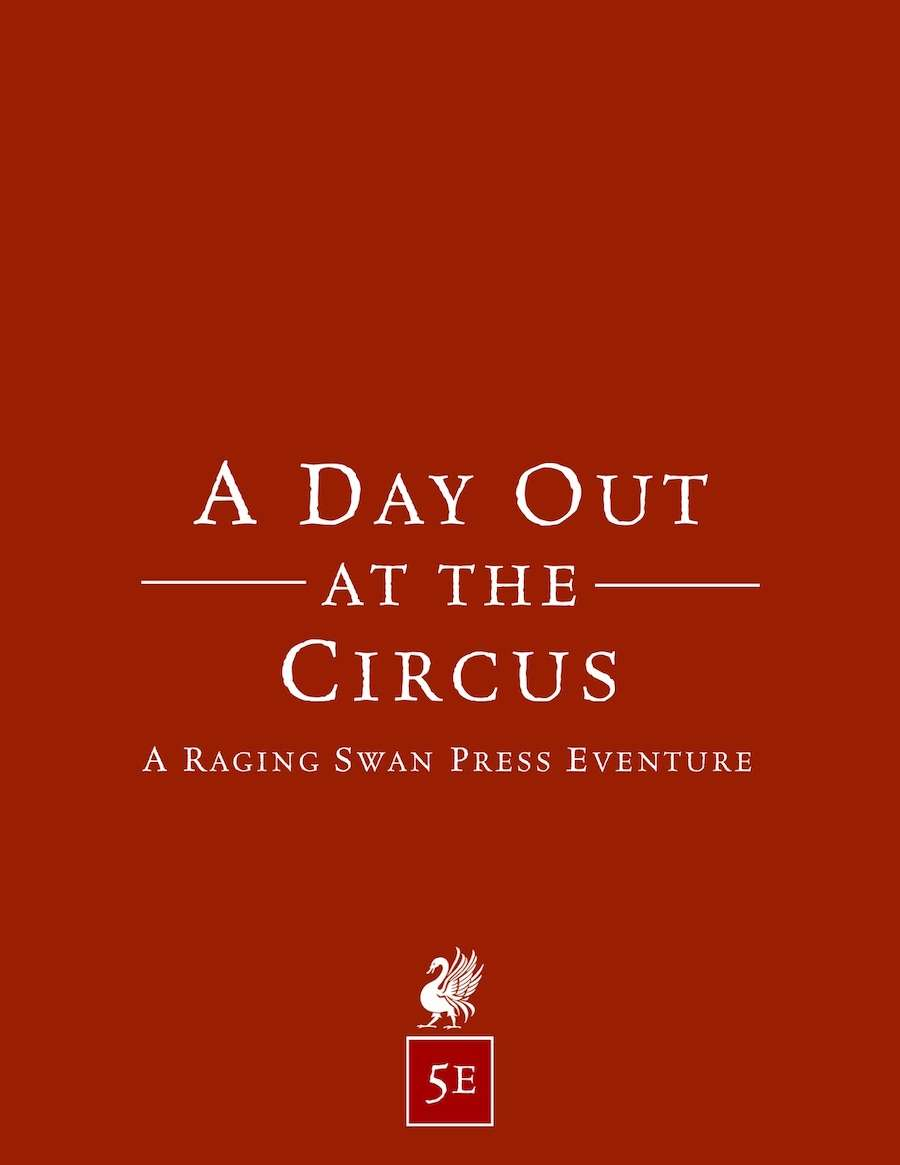 A Day Out at the Circus (5e)