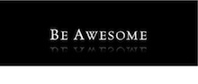 Be Awesome At...