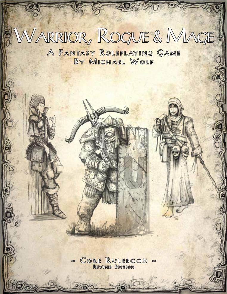 Warrior, Rogue & Mage