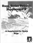 Rage Series Reboot Supplement 3