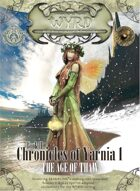 Wyrd, Chronicles of Yarnia 1 - The Age of Thaw