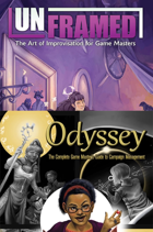 Unframed and Odyssey: Improv and Campaign Management [BUNDLE]
