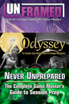 Unframed, Odyssey, & Never Unprepared: Improv and More [BUNDLE]