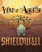 War of Ashes: Shieldwall