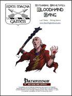 Astounding Archetypes: Bloodhand Gang