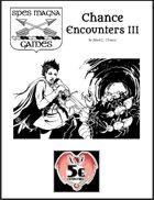 Chance Encounters III