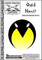 Quid Novi? Perilous Penguin Edition (PFRPG)