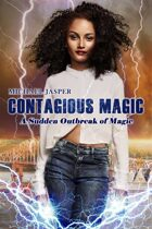 A Sudden Outbreak of Magic (Contagious Magic 1)