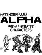 Metamorphosis Alpha RPG - Pre-Generated Characters