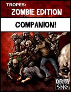 TZE003: TROPES: Zombie Edition Companion!