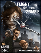 TZE002: TZE: Flight of the Zombie
