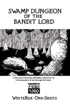 WBO01: Swamp Dungeon of the Bandit Lord