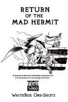 WBO02: Return of the Mad Hermit