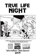 WBO05: True Life Night