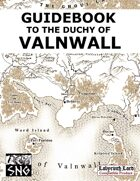 COA04: Guidebook to the Duchy of Valnwall (PRINT)