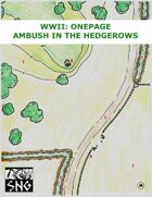OWBa001: WWII: OnePage (Ambush in the Hedgerows)