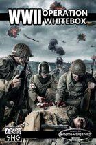 OWB001: WWII: Operation WhiteBox