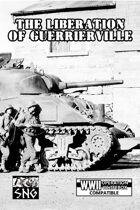 OWB006: The Liberation of Guerrierville