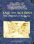 Salt and Sea Dogs: The Pirates of Tellene