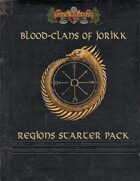 Blood Clans of Jorikk: Regions Starter Pack