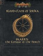 Blood Clans of Jorikk: Skarrn - The Tongue of the North