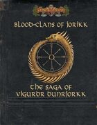 Blood Clans of Jorikk: The Saga of Vigurdr Dunrjork