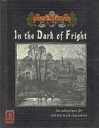 In the Dark of Fright
