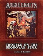 Aces & Eights: Trouble on the Sequoyah Star
