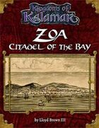 Zoa: Citadel of the Bay