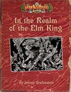 In the Realm of the Elm King