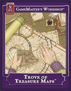 Trove of Treasure Maps