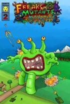 Freaks, Mutants, and Monsters #2