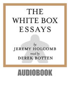The White Box Essays Audiobook