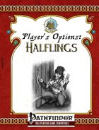 [PFRPG] Player's Options: Halflings