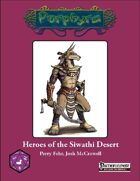 Heroes of the Siwathi Desert
