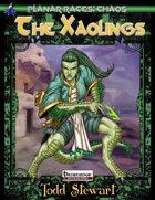 Planar Races: Chaos, The Xaolings