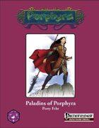 Paladins of Porphyra