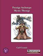 Prestige Archetype: The Mystic Theurge