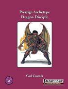 Prestige Archetype: The Dragon Disciple