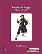 Prestige Archetype: The Shadow Monk