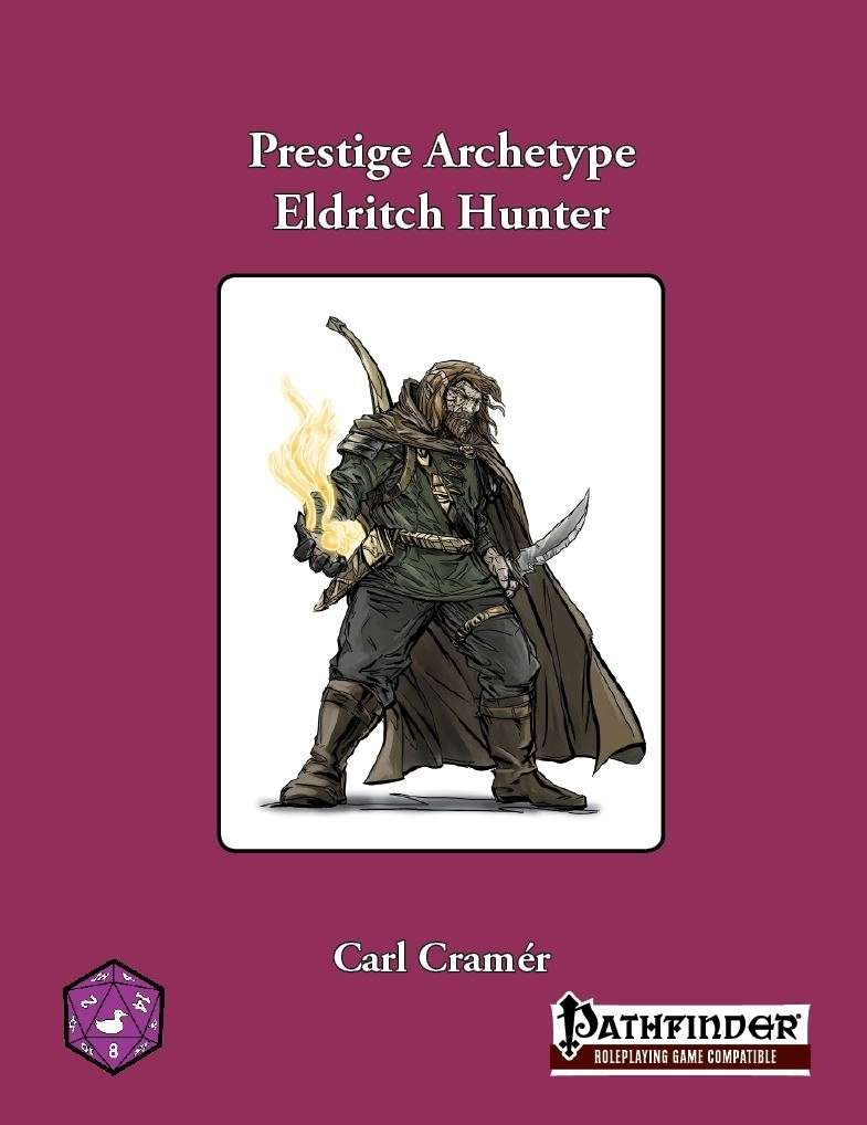 Prestige Archetype: The Eldritch Hunter