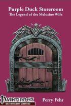 Purple Duck Storeroom: The Legend of the Melusine Wife
