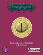 Protean Lords of Porphyra (PFRPG)