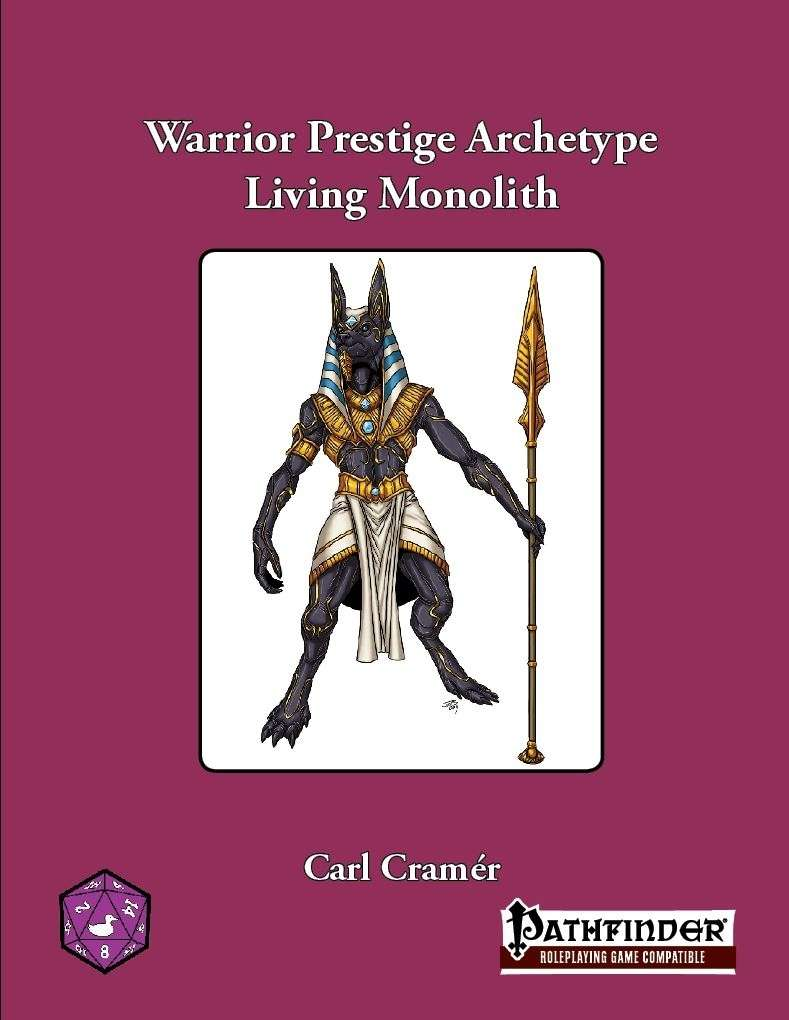 Warrior Prestige Archetype: The Living Monolith