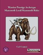 Warrior Prestige Archetype: Mammoth Lords