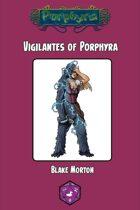 Vigilantes of Porphyra