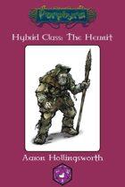 Hybrid Class: The Hermit